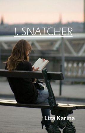 I, Snatcher by loozeey