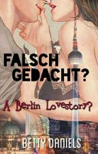 Falsch gedacht? a berlin lovestory ▪2▪ ☑ #WattyOscars2017 by dasbatty