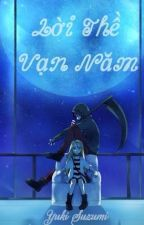 [Angels Of Death][Zack - Ray] Lời thề vạn năm by YukiSuzumi