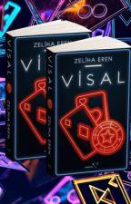 BİS - 4 / Visal by zelisce