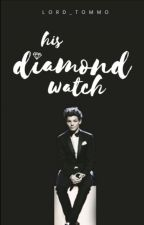 His Diamond Watch - Larry Stylinson by Lord_Tommo
