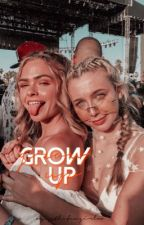 Grow up // GD by xxJessTheFangirlxx