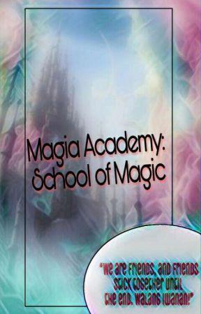 MAGIA ACADEMY:School Of Magic by 2facedgirl
