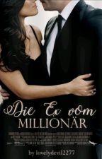 Die Ex vom Millionär [PAUSIERT] by lovelydevil2277
