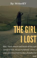 The Girl I Lost by WriterKV
