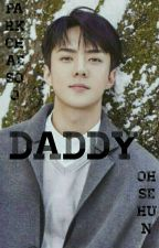 Daddy ✖ OohSehun [PRIVATE] by park-chaesoo