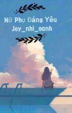 (np-xk-) Nữ Phụ Ta Sẽ Báo Thù by joy_dunhi
