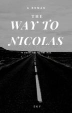 The way to Nicolas  by Horselover666666