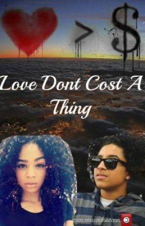 Love Dont Cost A Thing (A Mb Love Story) - Decode - Wattpad