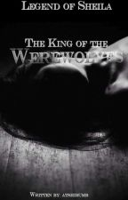 The King of the Werewolves -Abgeschlossen-#Bestbookaward #Wattys2017 by atshibumb
