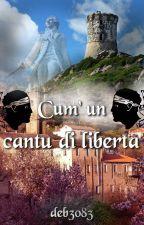 Cum' un cantu di liberta by deb3083
