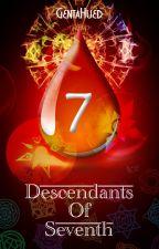 Descendants Of Seventh by AdenTeguh931