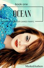 Ocean ( a hunger games fanfic) by MaskedAuthors