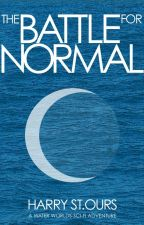 The Battle for Normal (Water Worlds 3) by HSStOurs