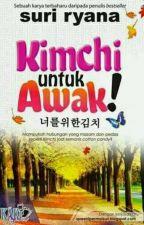 Kimchi Untuk Awak! 너 를 위 한 김 치!  by intansuhaila_