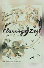 Flüssige Zeit - HP FF by Bob_the_Streetcat