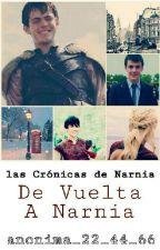 Las Crónicas De Narnia 4 : De Vuelta A Narnia by anonima_22_44_66