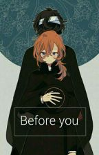 Before you; soukoku. by -bxlll