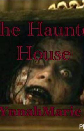 The Haunted House von ynnahmarie_23