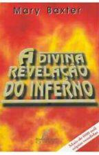 A Divina revelação do inferno  by Mari_RSoares