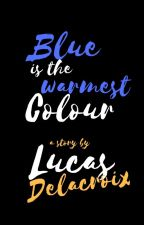 Blue is the warmest colour by lucascrox
