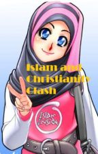 Christianity and Islam Clash by Jiya_Saeed