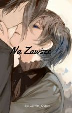 Na Zawsze || Kuroshitsuji || SebaCiel by Carmel_Queen