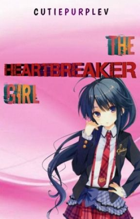 The Heartbreaker Girl by CutiePurpleV