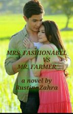 COVER MRS.FASHIONABLE VS MR. FARMER by Cerita_RZ