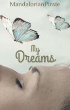 My dreams by MandalorianPirate