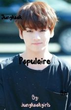 Populaire {jungkook bts}💙 by jungkookgirls