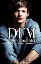 Don't Forget Me •Scandal book 2• Larry Stylinson (Famous!) ✓ by Larry_TommoHazza