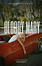 Bloody Mary #READINT2017  #TBSB #A2017 by katia912