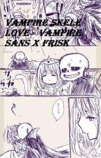 A Vampire skele-LOVE (sans x frisk) by HKshirayukiHK