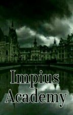 Impius Academy by Arden_2895