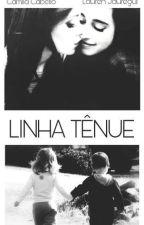 Linha Tênue  by whyjaurelesba