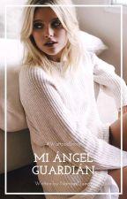 Mi Angel Guardian by NarniasQueen