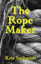 The Rope Maker by KristineInchausti