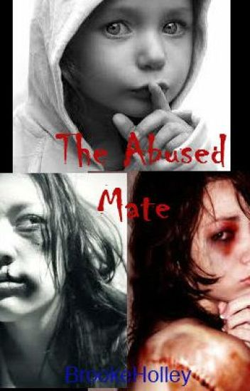 The Abused Mate (First Version)