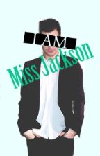 I Am Miss Jackson(Brendon Urie fanfic) by BrendaBoydUrie