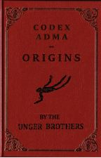 Codex Adma - Origins by ungerbooks