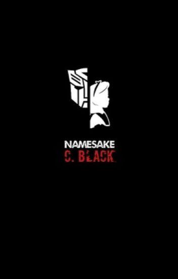Namesake - Transformers FanFic - coffee medic - Wattpad
