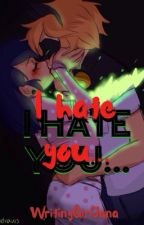 Miraculous ✩ I hate you... by MadelineJuno