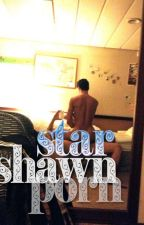 SHAWN PORN STAR by Shawnpornstar