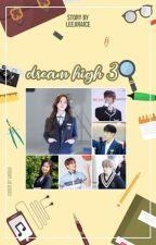 Dream High 3 by leejiraice