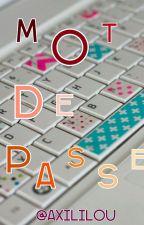 Mot de passe by Axililou