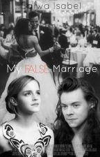 My False Marriage |h.s| by SalwaIsabel
