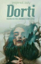 Dorti   by inspired_lady