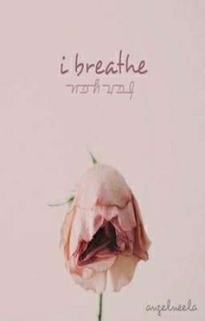 i breathe for you [coming soon] by angelneela
