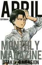 Monthly Magazine #4 by Otaku_Dimension